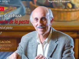 Entrevista con Víctor Cachua, fundador y presidente de Italianni´s. Edición 103